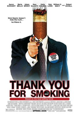 [Image: thank-you-for-smoking-poster-1.jpg]